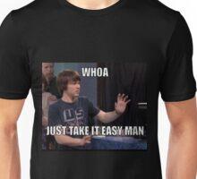 drake take it easy man  Unisex T-Shirt