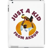 Just A Kid From Akron iPad Case/Skin