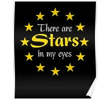 There are Stars in my eyes Poster
