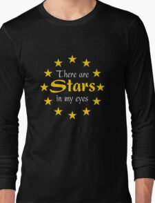 There are Stars in my eyes Long Sleeve T-Shirt