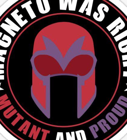 Magneto Was Right Sticker