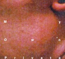 my own private idaho - upstream Sticker