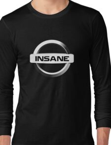 Insane Nissan T-Shirt