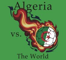 World Cup - Algeria Versus the World Flaming Football by pjwuebker