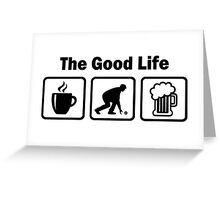 Funny Lawn Bowls The Good Life Greeting Card
