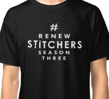 Stitchers: Season 3 Renewal Project Classic T-Shirt