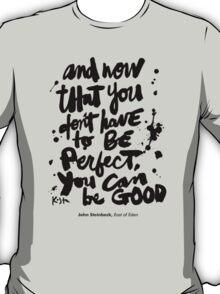 Be Good : Light T-Shirt