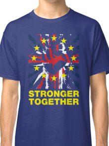 Stronger Together, UK Pro EU T-shirt Classic T-Shirt