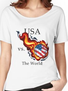 World Cup - USA Versus the World Flaming Football Women's Relaxed Fit T-Shirt