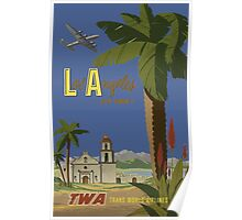 Los Angeles Fly TWA Trans World Air Lines Vintage Travel Poster Poster