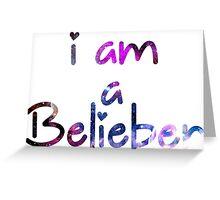 I am a Belieber - Justin Bieber  Greeting Card