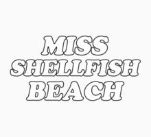 Miss Shellfish Beach by sophialovesyou