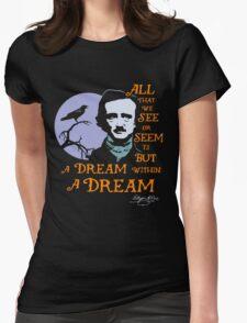 Edgar Allan Poe Dream Within A Dream Womens Fitted T-Shirt