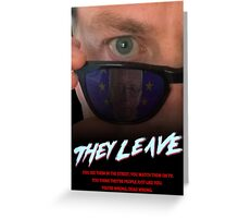 They Leave Greeting Card