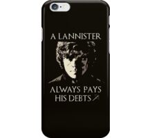 A Lannister always pays his debts iPhone Case/Skin