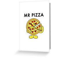 Mr Pizza Greeting Card