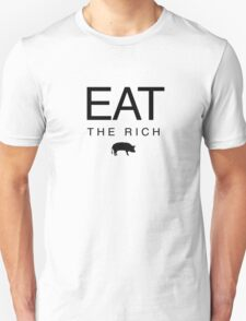 eat the rich Unisex T-Shirt