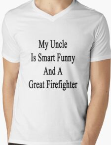 My Uncle Is Smart Funny And A Great Firefighter Mens V-Neck T-Shirt