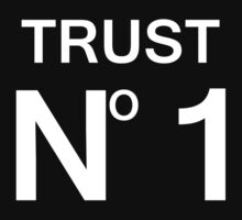 Trust No 1 (Original) by ccdgkad