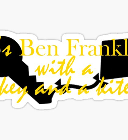 It's Ben Franklin with a key and kite - inspired by Hamilton Sticker