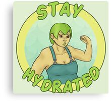 Stay Hydrated Canvas Print