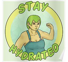 Stay Hydrated Poster