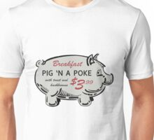 Pig 'n a Poke Unisex T-Shirt