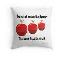 Best of mankind is a farmer Throw Pillow