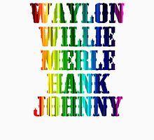cute Waylon Jennings Willie Nelson Merle Haggard Hank Williams Johnny Cash  Unisex T-Shirt