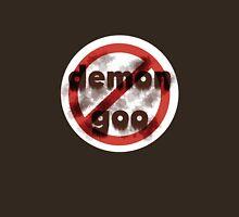 No Demon Goo Unisex T-Shirt