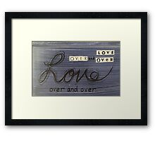 Love over and over Framed Print