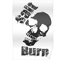 Salt N Burn Skull B Poster