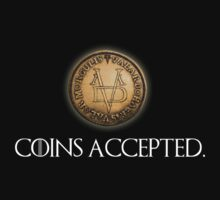 Coins Accepted - valar morghulis faceless man game of thrones by MalcolmWest