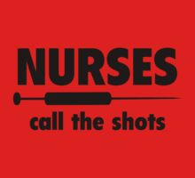 Nurses Call The Shots by DesignFactoryD