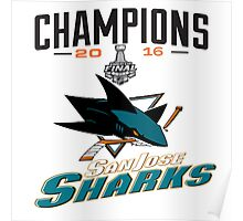 san jose sharks stanley cup champions 2016 Poster