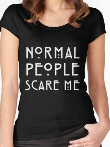 Normal People Scare Me - White Women's Fitted Scoop T-Shirt