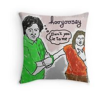 "hooyoosay ""Don't you lie to me"" Throw Pillow"