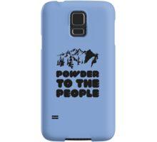 Powder To The People Samsung Galaxy Case/Skin