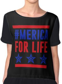 America For Life, USA Independence Day 4th Of July T-Shirt Chiffon Top