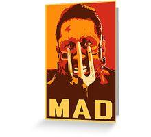 Max Rockatansky MAD (furycolor 2) Greeting Card