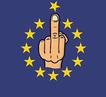 Fuck EU / Fuck europe / brexit Unisex T-Shirt