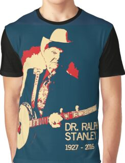 Dr. Ralph Stanley - Gone But Not Forgotten Graphic T-Shirt