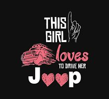 Jeep - This Girl Love To Drive Her Jeep Unisex T-Shirt