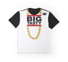 """Big Tasty"" Tee - Girl, you know it's true! Graphic T-Shirt"