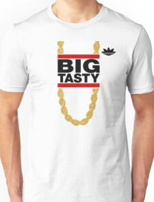"""Big Tasty"" Tee - Girl, you know it's true! Unisex T-Shirt"