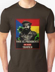 El Presidente Tropico Unisex T-Shirt