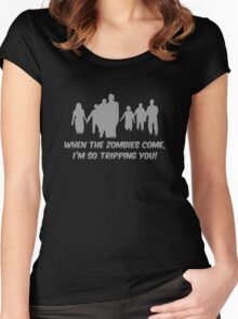 When The Zombies Come, I'm So Tripping You! Women's Fitted Scoop T-Shirt