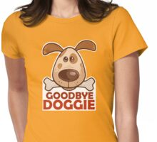 Goodbye Doggie (Orange) Womens Fitted T-Shirt