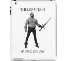 The Mountain Skipped leg day iPad Case/Skin