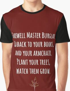 """""""Plant your trees, watch them grow"""" ~ Thorin  Graphic T-Shirt"""